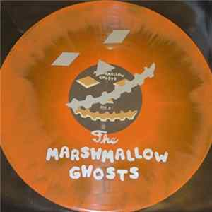 The Marshmallow Ghosts - The Marshmallow Ghosts L'album des