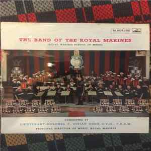 The Band Of HM Royal Marines - The Band Of HM Royal Marines L'album des