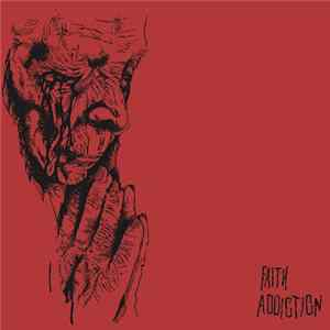 Faith Addiction - Order from Chaos L'album des