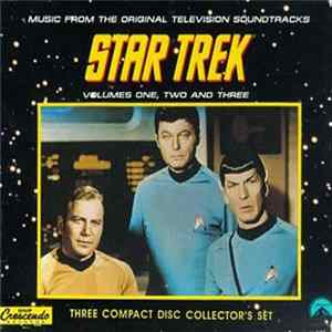 Various - Star Trek: Music From The Original Television Soundtracks Volumes One, Two And Three L'album des