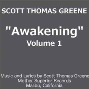 Scott Thomas - Awakening, Vol. 1 L'album des