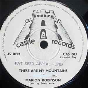Marion Robinson , Bill Sutcliffe - These Are My Mountains / There Is A Heartache Following Me / A Railroad Bum L'album des