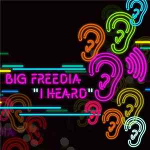 Big Freedia - I Heard L'album des