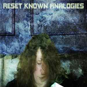 Mr. Fist - Reset Known Analogies L'album des
