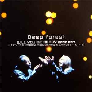 Deep Forest - Will You Be Ready L'album des