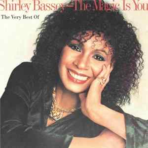 Shirley Bassey - The Magic Is You L'album des
