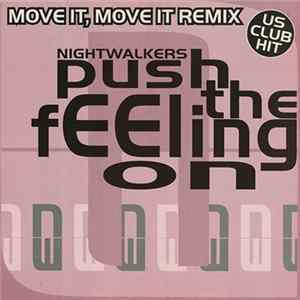 Nightwalkers - Push The Feeling On (Move It, Move It Remix) L'album des