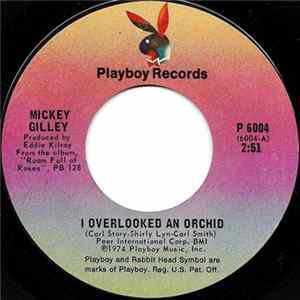 Mickey Gilley - I Overlooked An Orchid / Swinging Doors L'album des